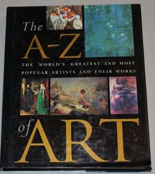 The A-Z of Art by Nicola Hodge and Libby Anson